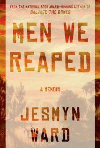 خاطرهپردازی جزمین وارْد، مردانی که پرورش دادیم (۲۰۱۳)  Men We Reaped by Jesmyn Ward