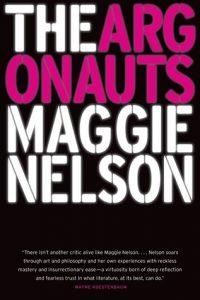 خاطرهپردازی مگی نلسون، آرگوناتها (۲۰۱۵) The Argonauts by Maggie Nelson