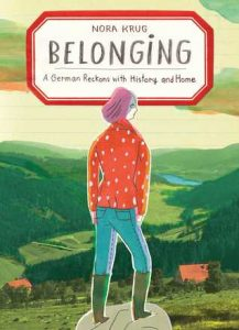 نورا کروگ، تعلق خاطرهپردازی Belonging: A German Reckons with History and Home